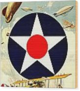 Recruiting Poster - Ww1 - Air Service Wood Print by Benjamin Yeager