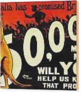 Recruiting Poster - Ww1 - Australian Promise Wood Print