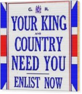 Recruiting Poster - Britain - King And Country Wood Print