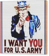 Recruiting Poster - Ww1 - I Want You Wood Print