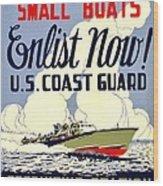 Recruiting Poster - Ww2 - Coast Guard Wood Print