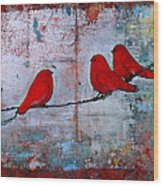 Red Birds Let It Be Wood Print