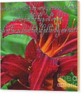 Red Day Lily And Quote Wood Print