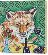 Red Fox At The Wine Bar Wood Print by Jay  Schmetz
