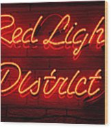 Red Light District Wood Print by Kiril Stanchev
