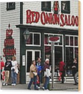 Red Onion Saloon Wood Print