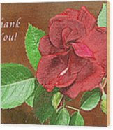 Red Rose Autumn Texture Thank-you  Wood Print