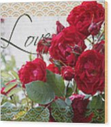 Red Roses Love And Lace Wood Print