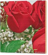 Red Roses With Baby's Breath Wood Print by Ann Murphy