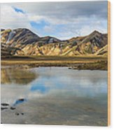 Reflections On Landmannalaugar Wood Print