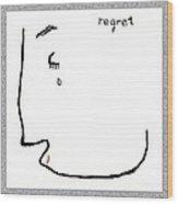 Regret Wood Print
