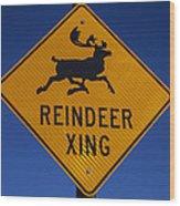 Reindeer Xing Wood Print
