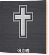 Religion Wood Print by Aged Pixel