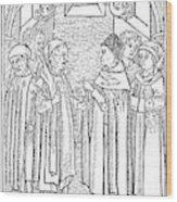 Religious Argument, 1477 Wood Print