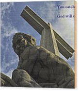 Religious Sculpture And Words Wood Print