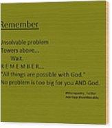 Remember Wood Print by Ann Kipp