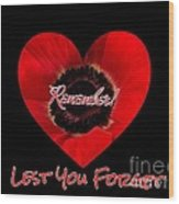 Remember With Love Wood Print