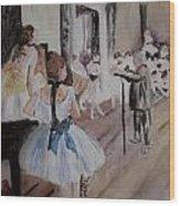 Dance Class By Degas Wood Print