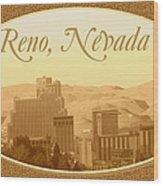 Reno Nevada  Wood Print