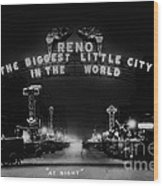 Reno Nevada The Biggest Little City In The World. The Arch Spans Virginia Street Circa 1936 Wood Print