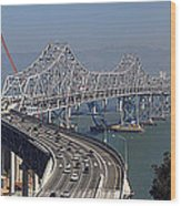 Replacement Of The Easter Span San Francisco Oakland Bay Bridge From Yerba Buena Island Oct 9th 2011 Wood Print