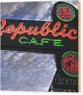 Republic Cafe Wood Print by Gail Lawnicki