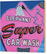 Elephant Super Car Wash Sign Seattle Washington Wood Print