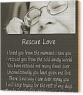 Rescue Love Adoption Wood Print