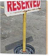 Reserved Signpost Wood Print
