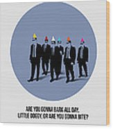 Reservoir Dogs Poster  Wood Print