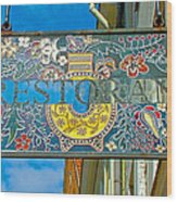 Restaurant Sign In Old Town Tallinn-estonia Wood Print