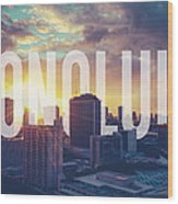 Retro Filtered Honolulu With Text Wood Print