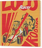 Retro Poster Cartoon Vintage Race Car Wood Print