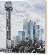 Reunion Tower Dallas Texas Wood Print