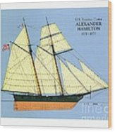 Revenue Cutter Alexander Hamilton Wood Print