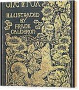 Reynard The Fox Wood Print