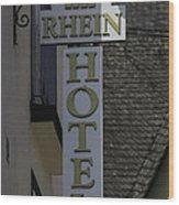 Rhine Hotel St Martin Sign  Wood Print