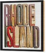 Rhode Island Antique Letterpress Printing Blocks Wood Print