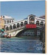 Rialto Bridge Venice Wood Print