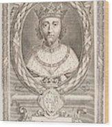 Richard II Wood Print
