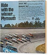 Ride With The Winner... Plymouth Wood Print
