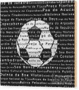 Rio De Janeiro In Words Black Soccer Wood Print