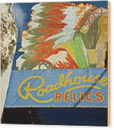 Roadhouse Relics Sign Wood Print