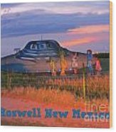 Roadside Attraction At Roswell Wood Print