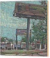 Roadside Billboards Wood Print by Donald Maier