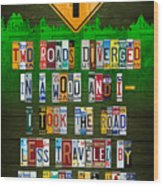 Robert Frost The Road Not Taken Poem Recycled License Plate Lettering Art Wood Print