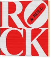 Rock And Roll 20130708 White Red Black Wood Print