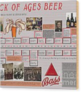 Rock Of Ages Bass Beer Timeline Wood Print