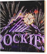 Rockies And Fireworks Wood Print by Bob Hislop