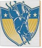 Rodeo Cowboy Riding Bucking Bull Stars Shield Retro Wood Print by Aloysius Patrimonio